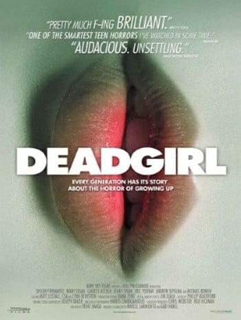 Deadgirl (2008) สาว ศพ สยอง